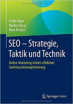 SEO - Strategie, Taktik und Technik