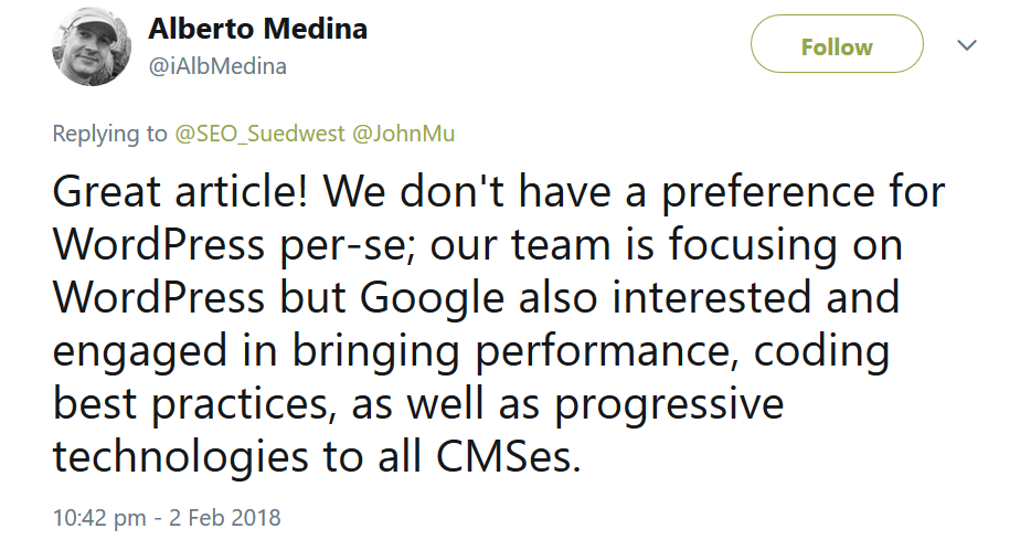 Alberto Medina: Great article! We don't have a preference for WordPress per-se; our team is focusing on WordPress but Google also interested and engaged in bringing performance, coding best practices, as well as progressive technologies to all CMSes.