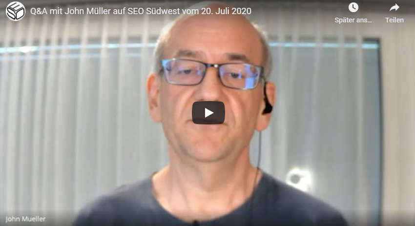 John Müller: Q&A auf SEO Südwest am 20. Juli 2020 - YouTube-Video
